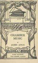 Couverture de l'édition originale de Chamber Music (1907)